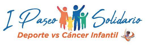 """I PASEO SOLIDARIO """"Deporte vs Cancer Infantil"""""""